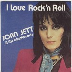 I Love Rock n Roll, Joan Jett